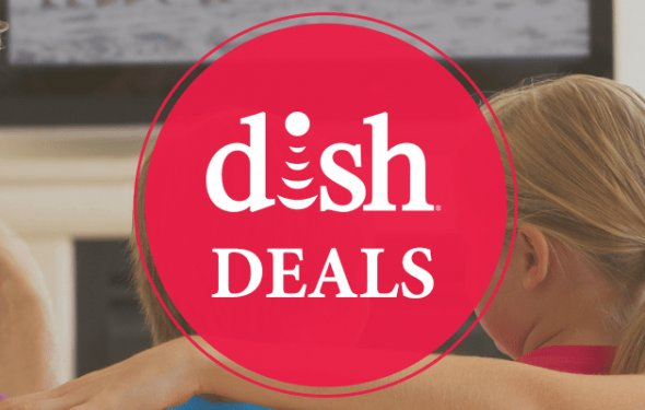 Score BIG With DISH Deals!